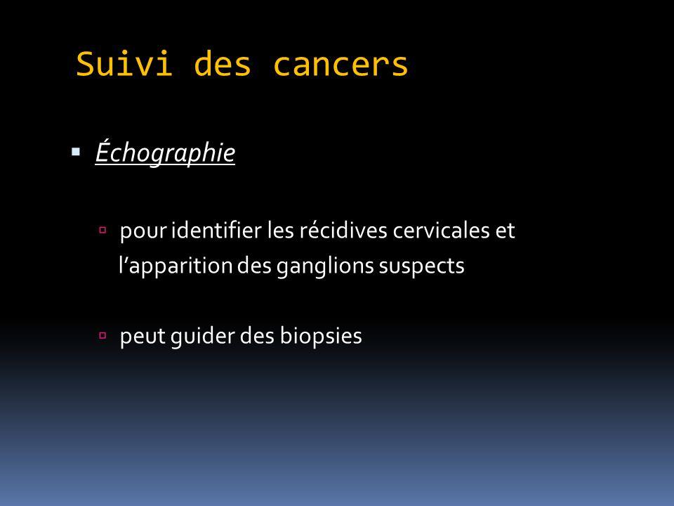 Suivi des cancers Échographie