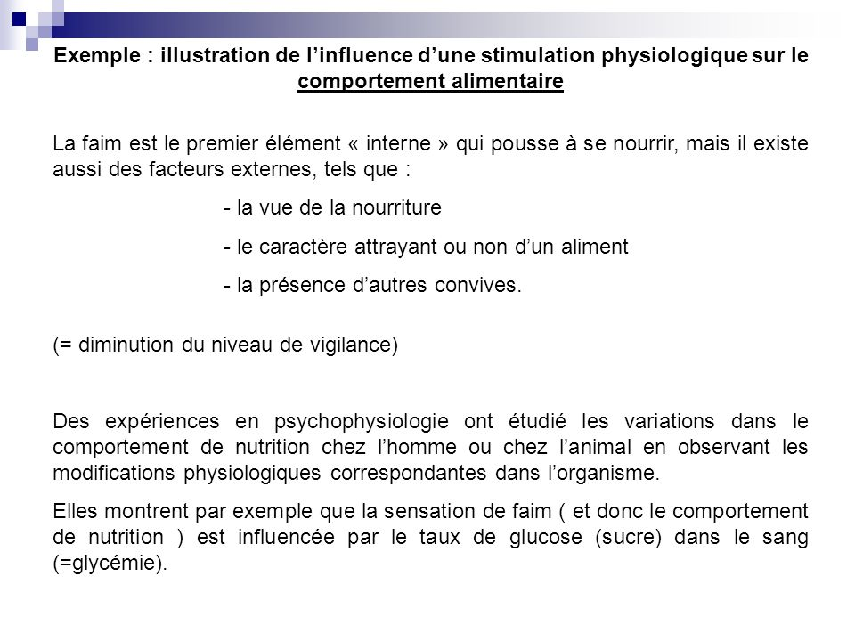 Exemple : illustration de l'influence d'une stimulation physiologique sur le comportement alimentaire