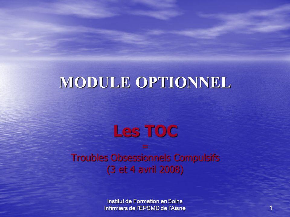 Les TOC = Troubles Obsessionnels Compulsifs (3 et 4 avril 2008)