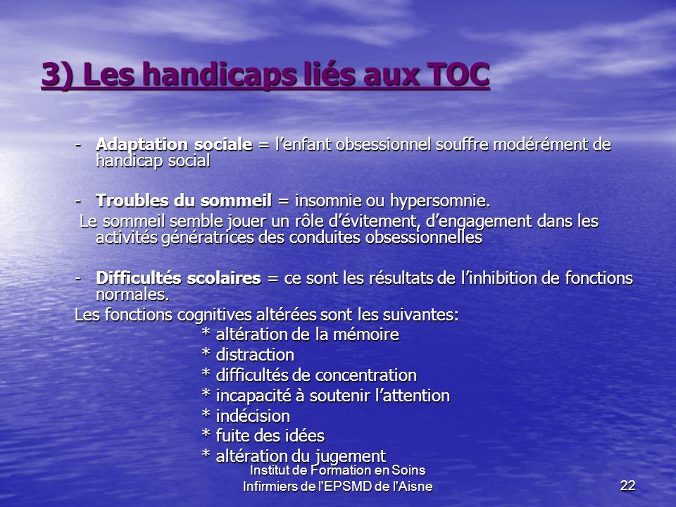3) Les handicaps liés aux TOC