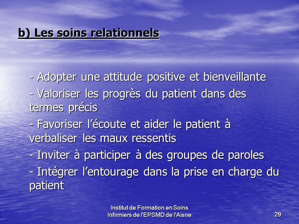b) Les soins relationnels