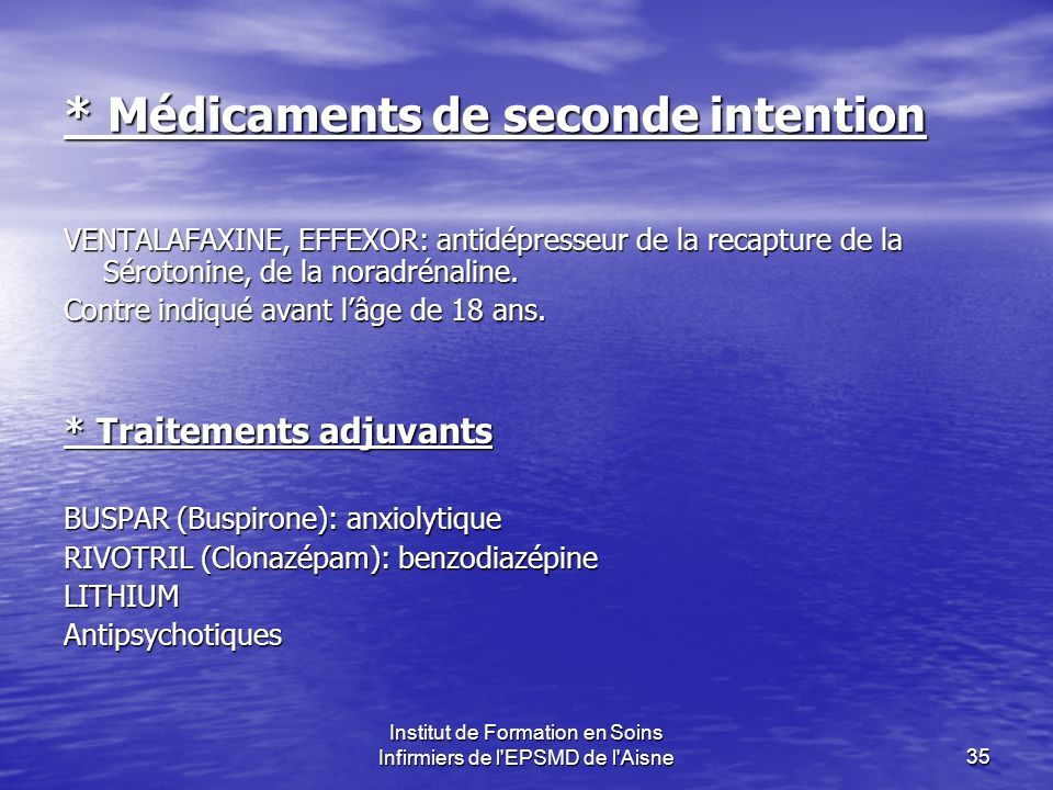 * Médicaments de seconde intention