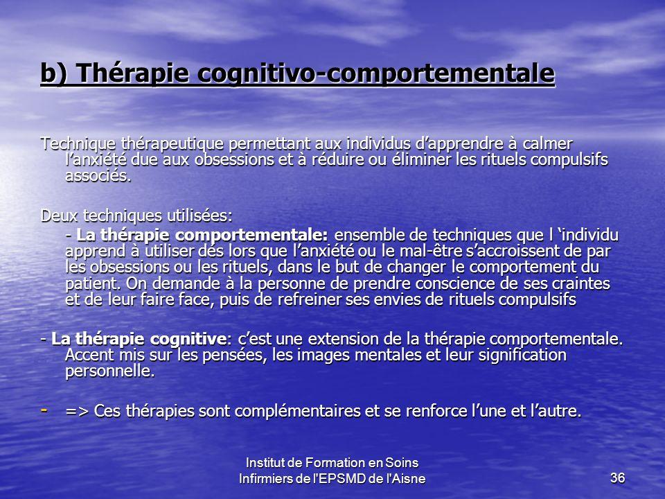 b) Thérapie cognitivo-comportementale