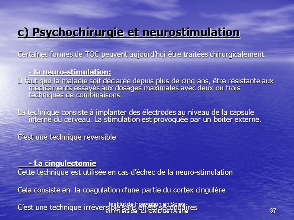 c) Psychochirurgie et neurostimulation