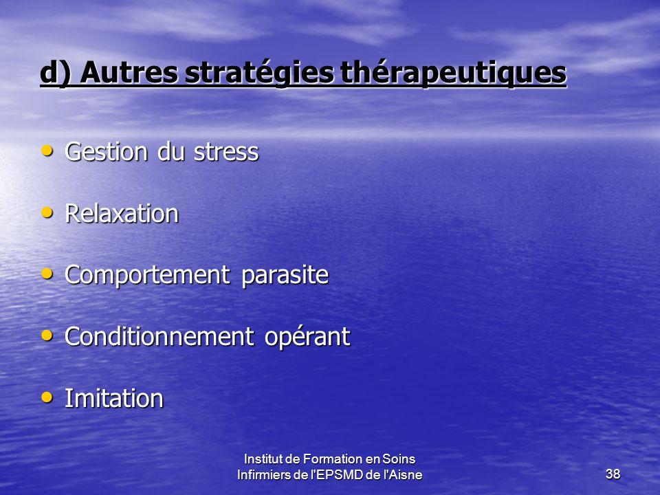 d) Autres stratégies thérapeutiques