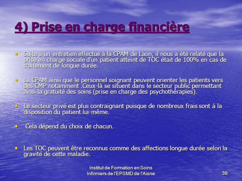 4) Prise en charge financière