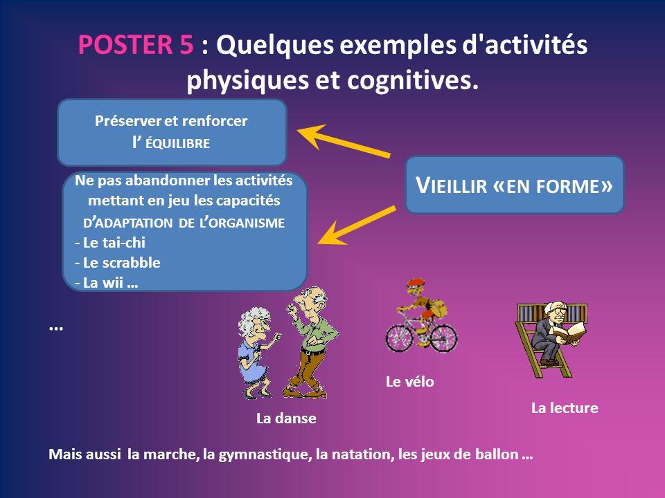 POSTER 5 : Quelques exemples d activités physiques et cognitives.