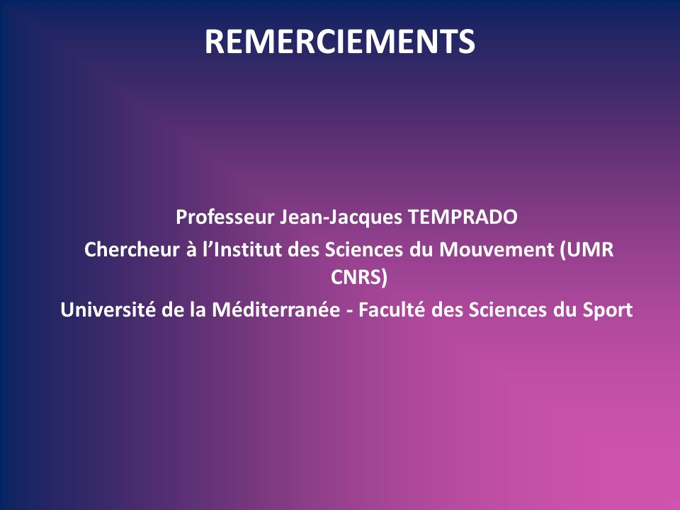 REMERCIEMENTS Professeur Jean-Jacques TEMPRADO