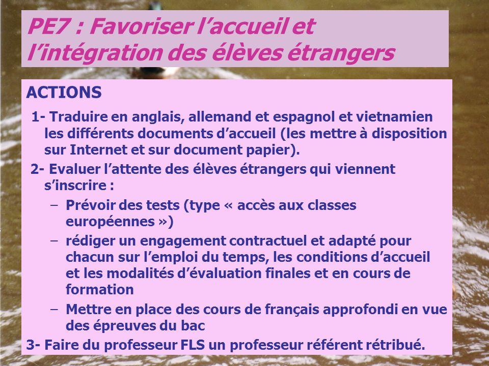 PE7 : Favoriser l'accueil et l'intégration des élèves étrangers