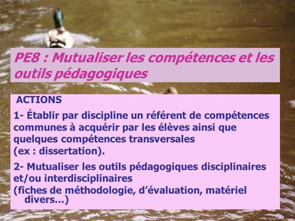 PE8 : Mutualiser les compétences et les outils pédagogiques