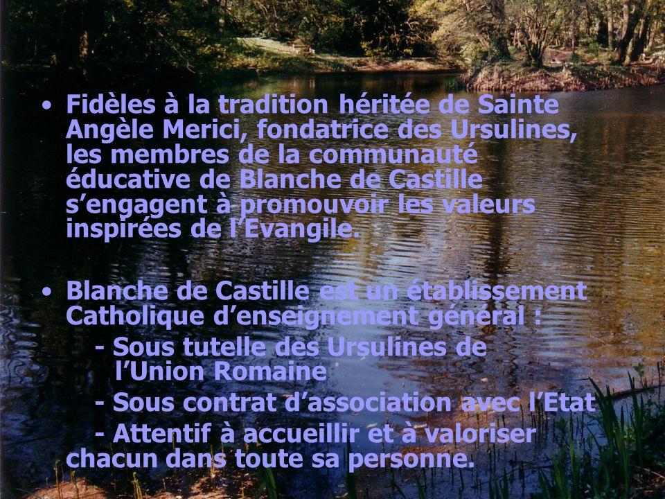 Fidèles à la tradition héritée de Sainte Angèle Merici, fondatrice des Ursulines, les membres de la communauté éducative de Blanche de Castille s'engagent à promouvoir les valeurs inspirées de l'Evangile.