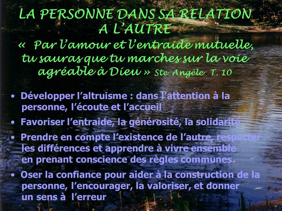 LA PERSONNE DANS SA RELATION