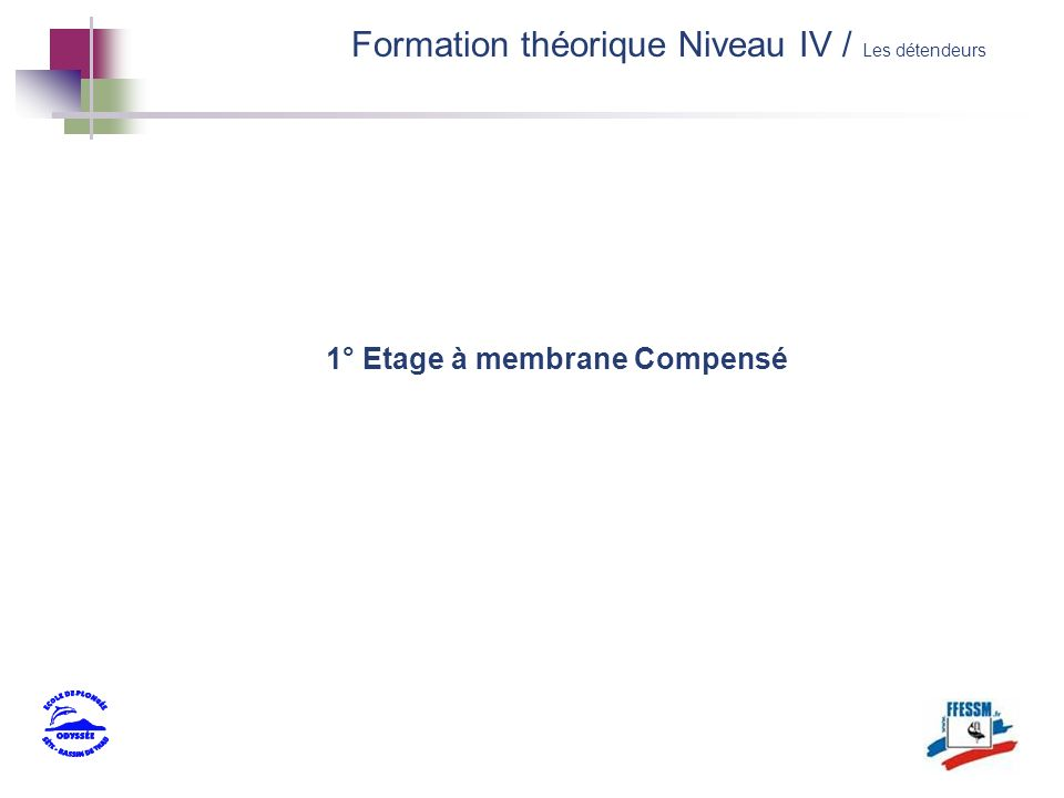 1° Etage à membrane Compensé