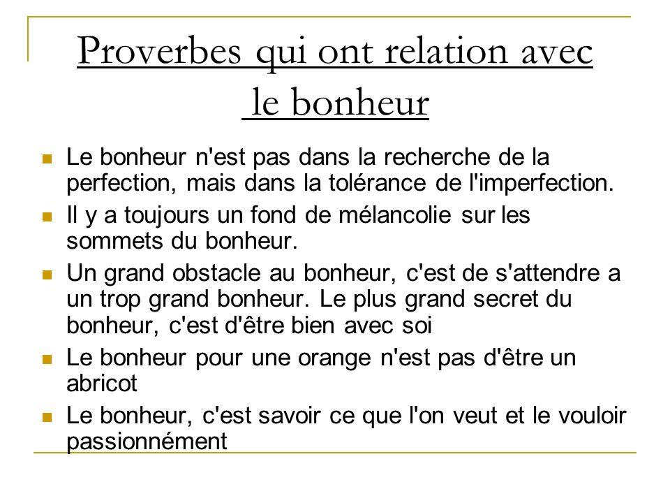 Proverbes qui ont relation avec le bonheur