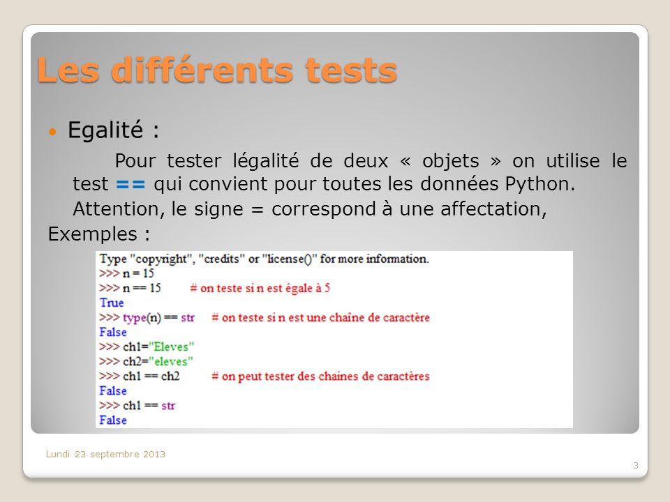 Les différents tests Egalité :