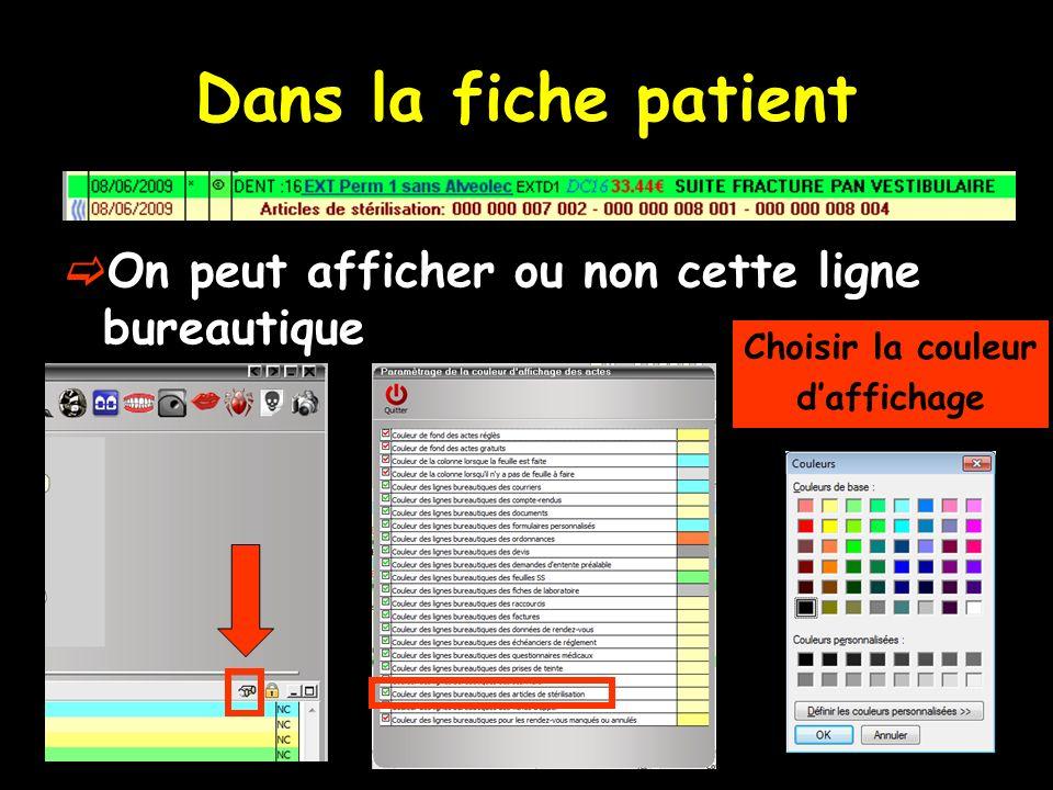 Dans la fiche patient On peut afficher ou non cette ligne bureautique
