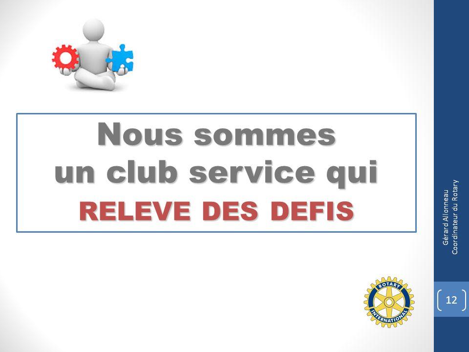 un club service qui RELEVE DES DEFIS