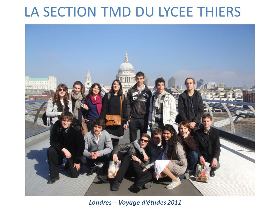LA SECTION TMD DU LYCEE THIERS