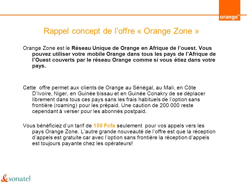 Rappel concept de l'offre « Orange Zone »