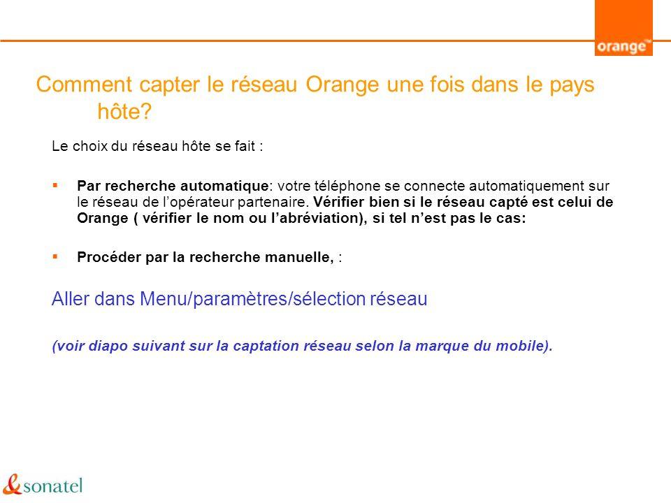 Comment capter le réseau Orange une fois dans le pays hôte
