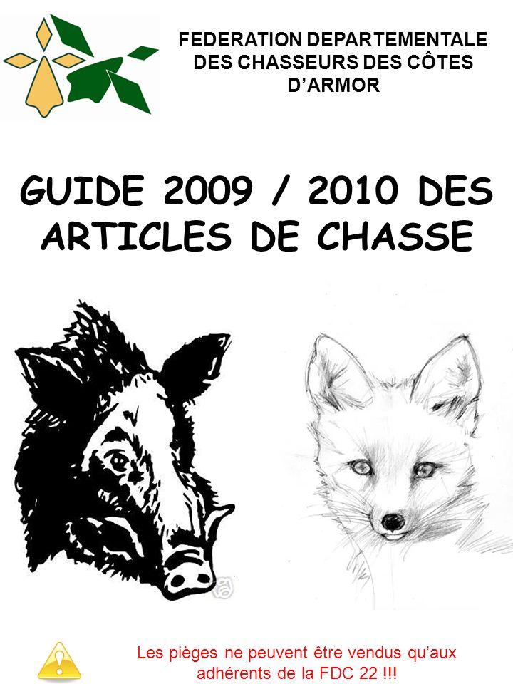 GUIDE 2009 / 2010 DES ARTICLES DE CHASSE