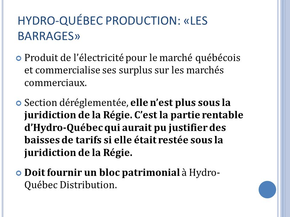 HYDRO-QUÉBEC PRODUCTION: «LES BARRAGES»
