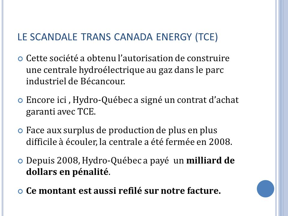 LE SCANDALE TRANS CANADA ENERGY (TCE)