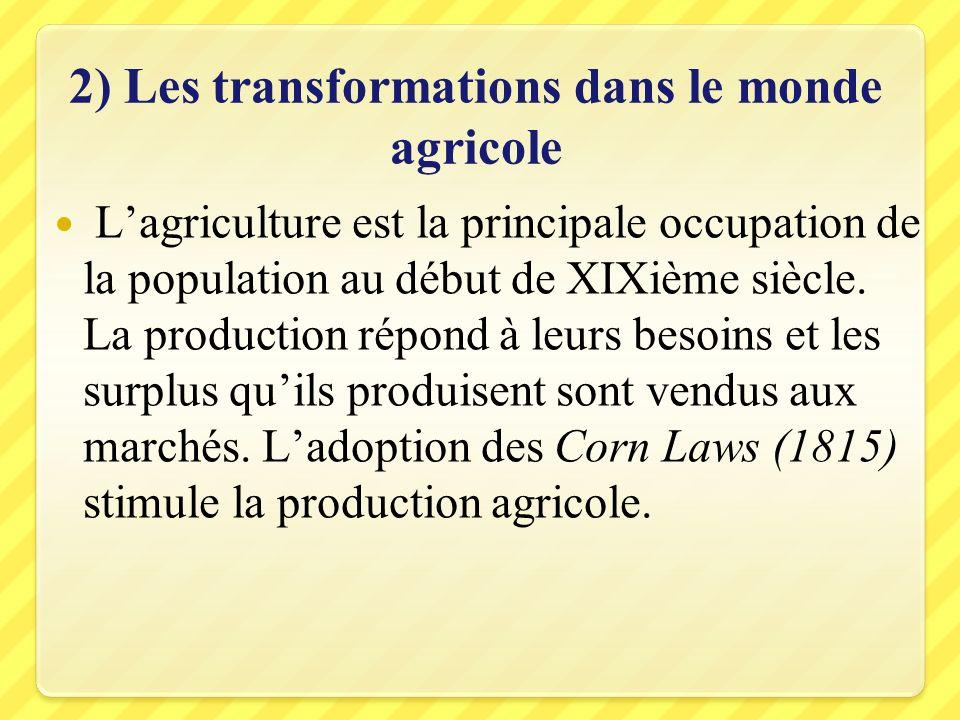 2) Les transformations dans le monde agricole