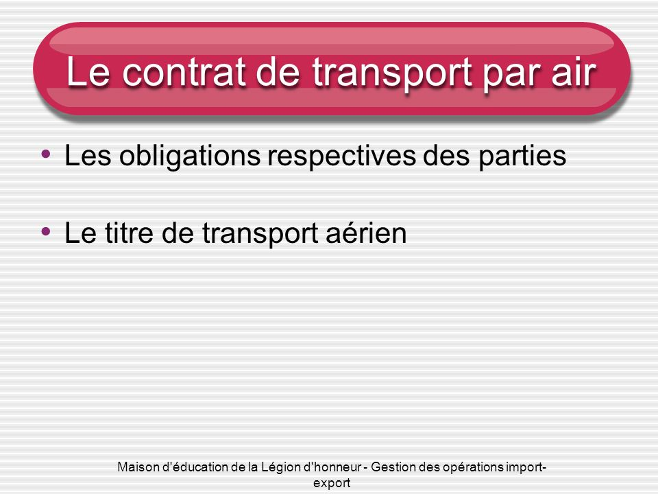 Le contrat de transport par air