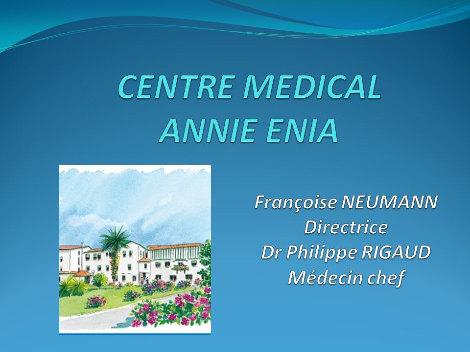 CENTRE MEDICAL ANNIE ENIA