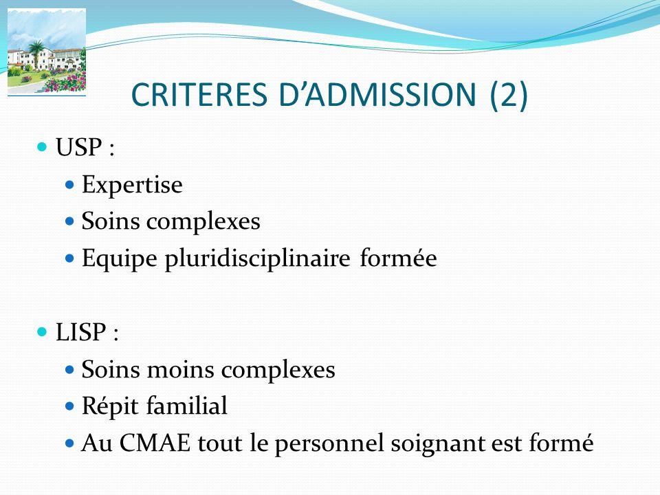 CRITERES D'ADMISSION (2)