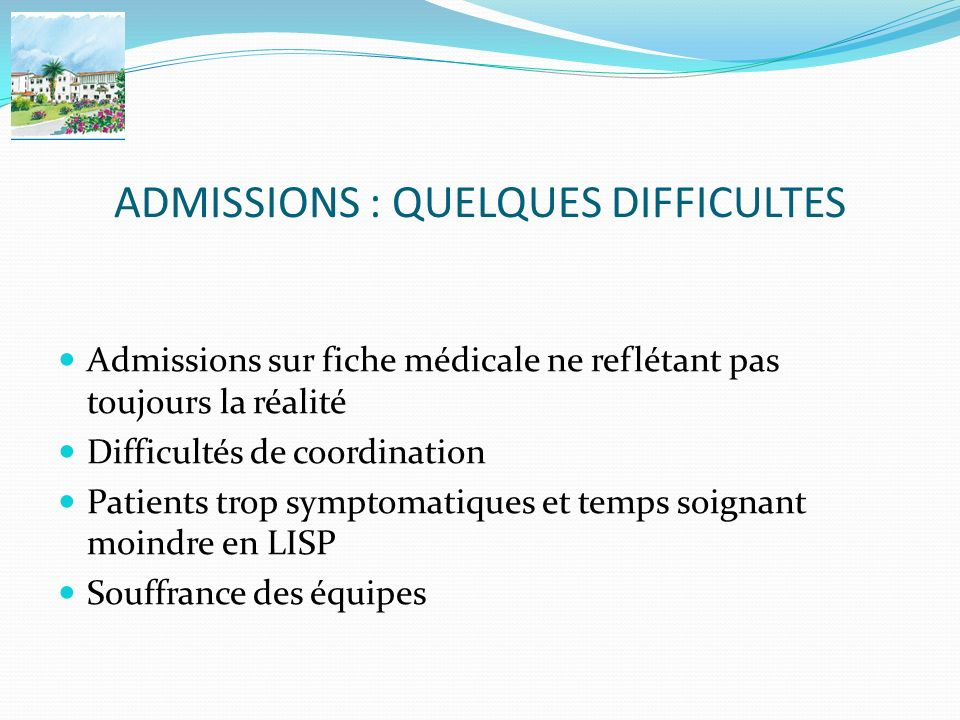 ADMISSIONS : QUELQUES DIFFICULTES