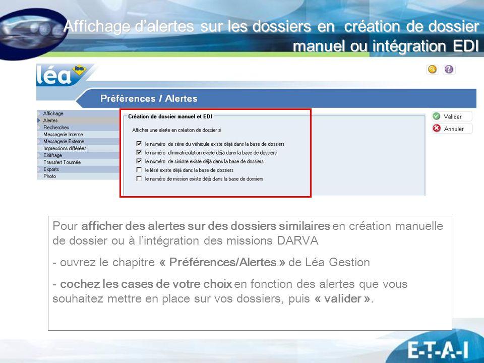 Affichage d'alertes sur les dossiers en création de dossier manuel ou intégration EDI