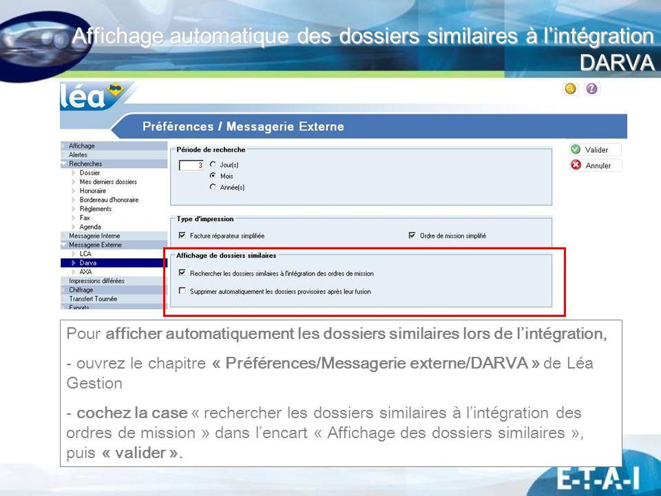 Affichage automatique des dossiers similaires à l'intégration DARVA