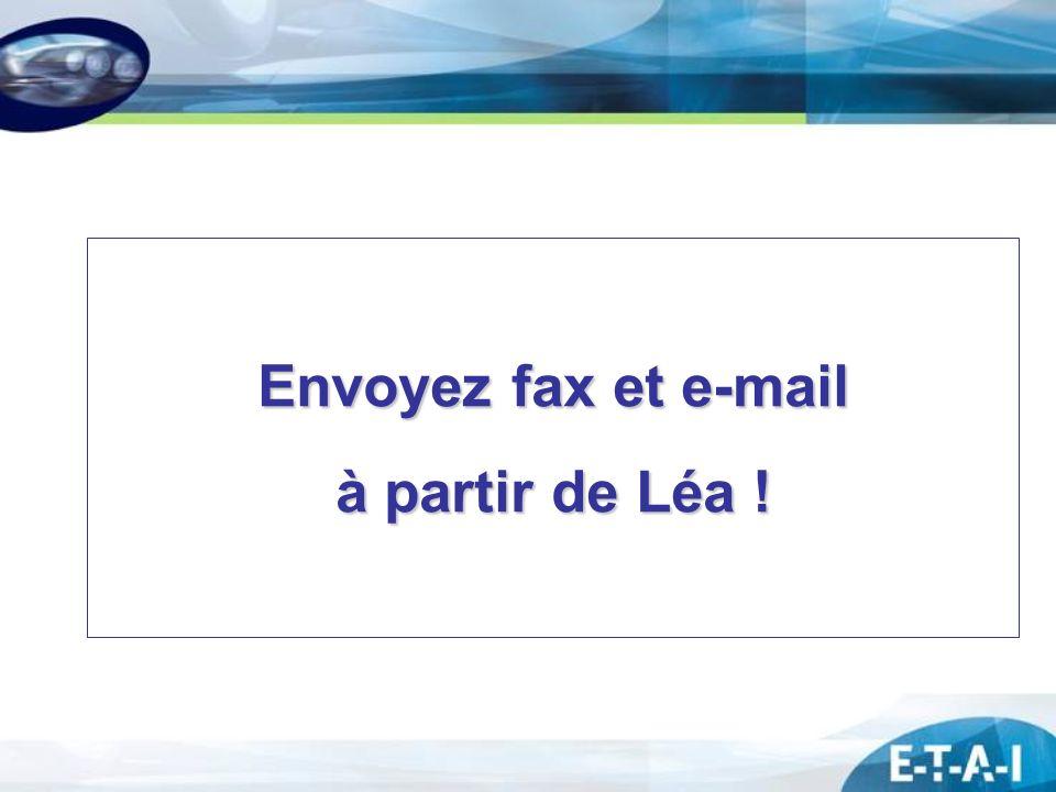 Envoyez fax et e-mail à partir de Léa !