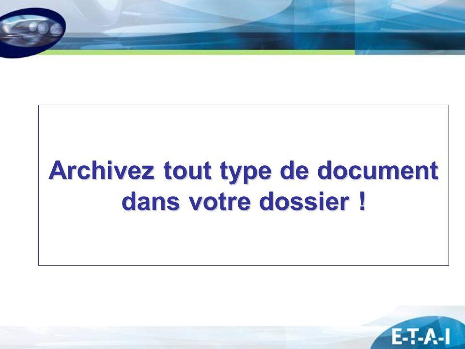 Archivez tout type de document dans votre dossier !