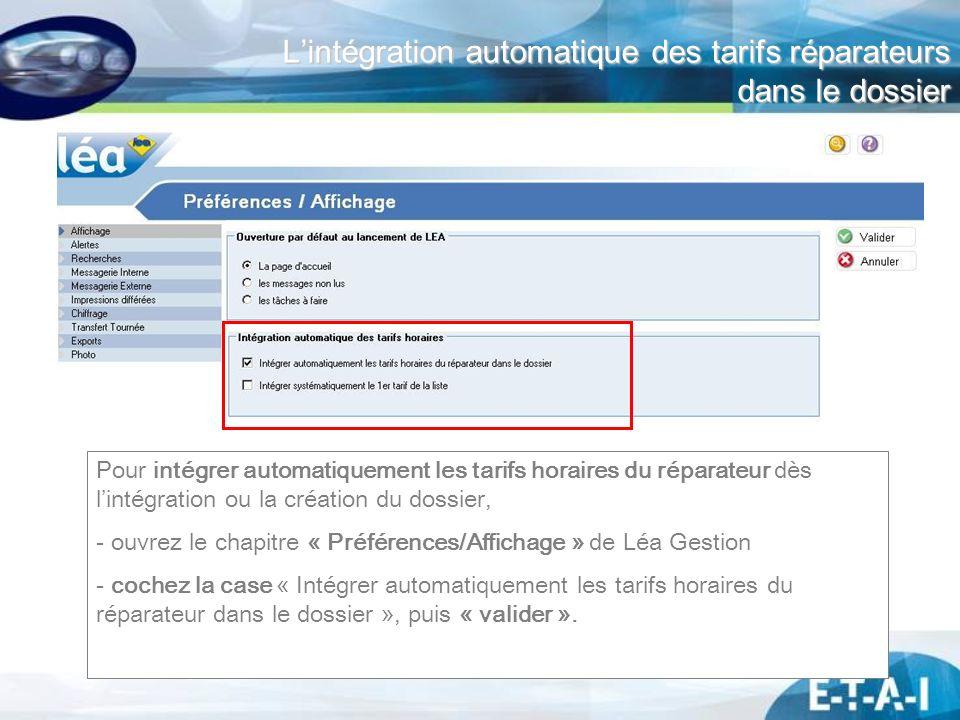 L'intégration automatique des tarifs réparateurs dans le dossier