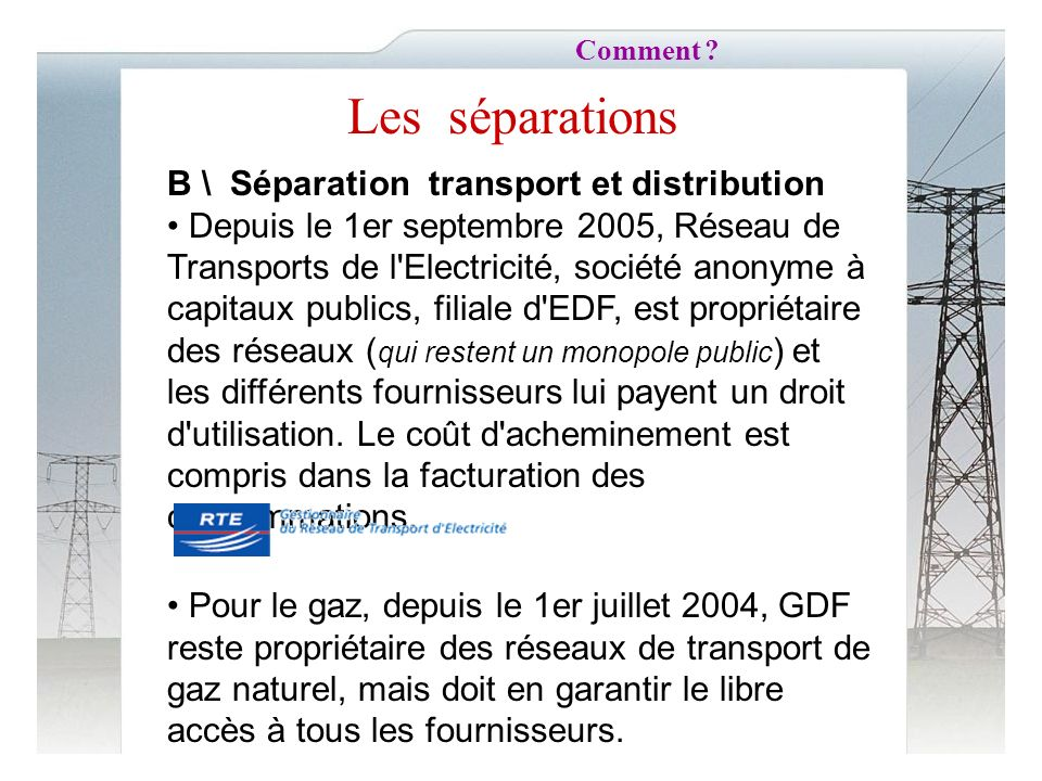 Les séparations B \ Séparation transport et distribution
