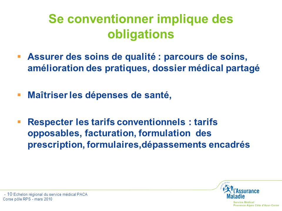 Se conventionner implique des obligations