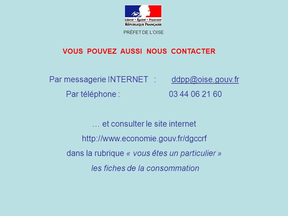 Par messagerie INTERNET : ddpp@oise.gouv.fr