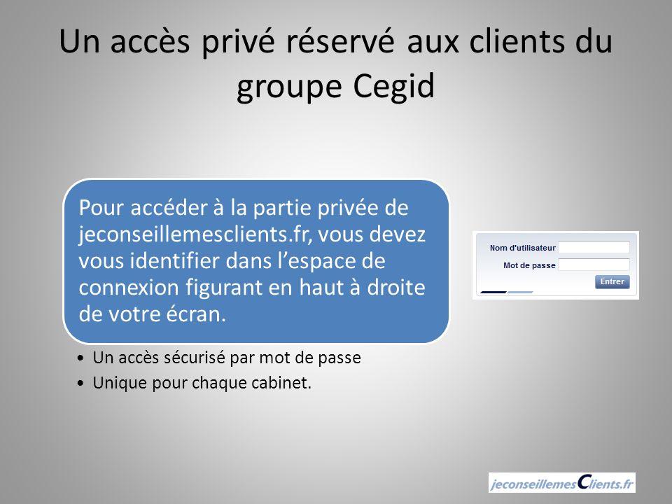 Un accès privé réservé aux clients du groupe Cegid