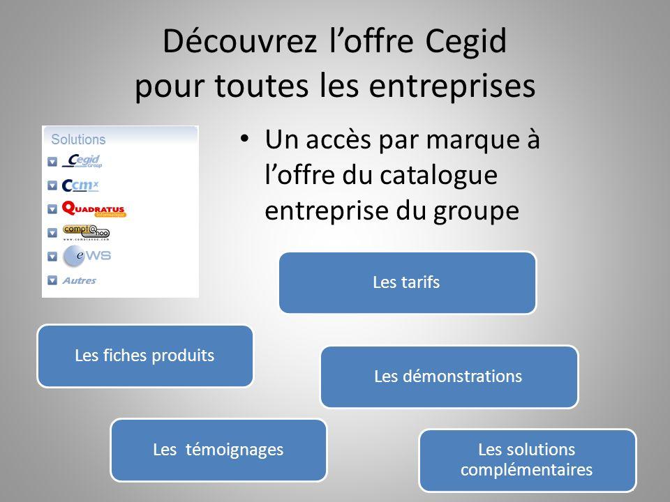 Découvrez l'offre Cegid pour toutes les entreprises