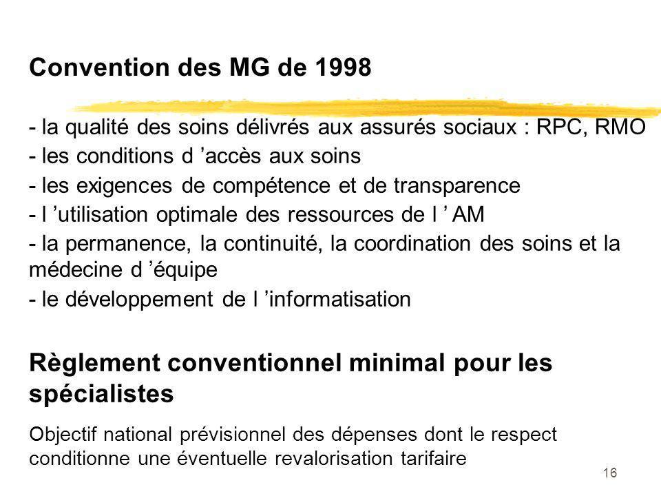 Règlement conventionnel minimal pour les spécialistes