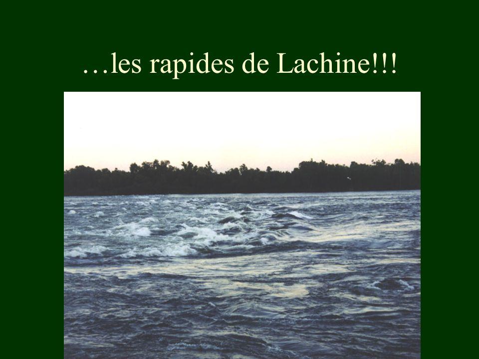…les rapides de Lachine!!!