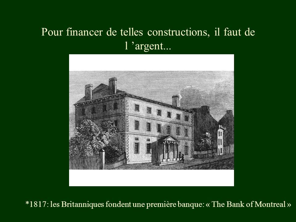 Pour financer de telles constructions, il faut de l 'argent...