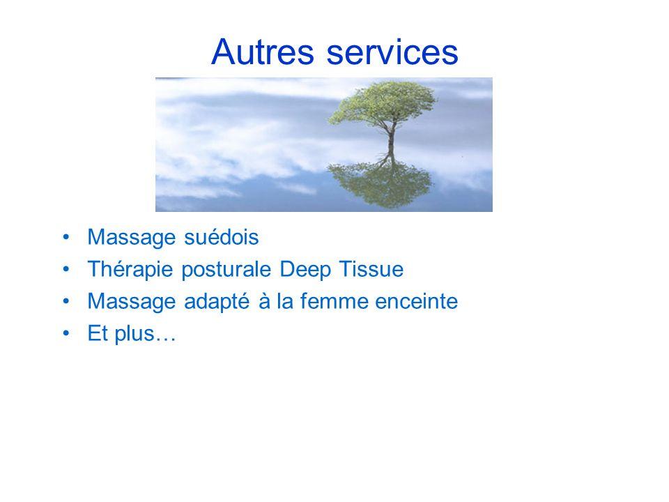 Autres services Massage suédois Thérapie posturale Deep Tissue