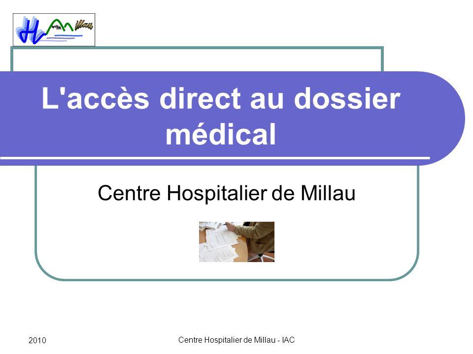 L accès direct au dossier médical