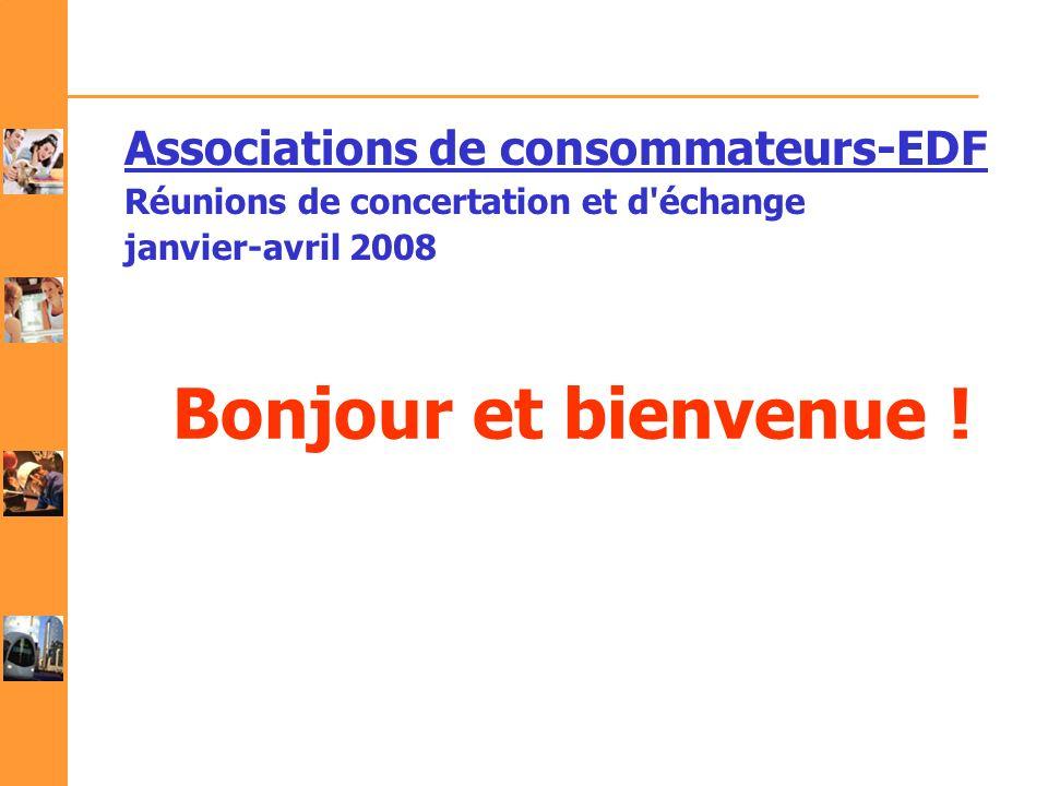 Bonjour et bienvenue ! Associations de consommateurs-EDF