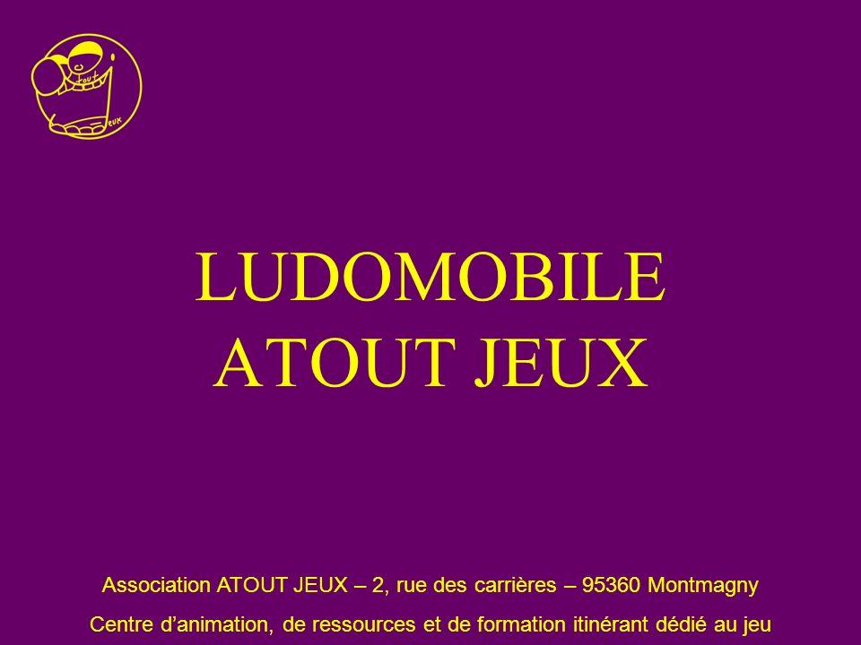 Association ATOUT JEUX – 2, rue des carrières – 95360 Montmagny
