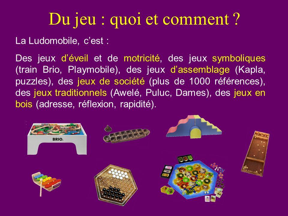 Du jeu : quoi et comment La Ludomobile, c'est :